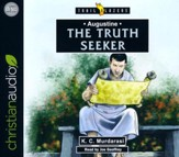 Augustine: The Truth Seeker - unabridged audio book on CD