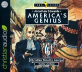 Jonathan Edwards: America's Genius -  unabridged audio book on CD
