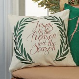 Jesus is the Reason for the Season Pillow