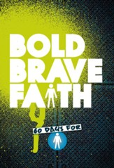 Bold Brave Faith: Boys' Devotional