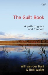 The Guilt Book: A Path to Grace and Freedom