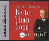 Better Than Good - audiobook on CD
