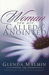 Woman You Are Called & Anointed