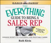 The Everything Guide to Being a Sales Rep Book: Winning Secrets to a Successful and Profitable Career