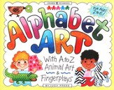 Alphabet Art: With A to Z Animal Art & Fingerplays