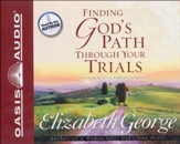 Finding God's Path Through Your Trials Audiobook on CD