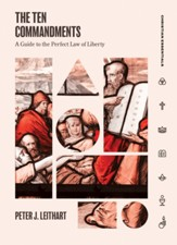 The Ten Commandments-A Guide to the Perfect Law of Liberty: Christian Essentials