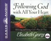 Following God with all Your Heart - Unabridged Audiobook on CD