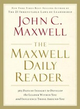 The Maxwell Daily Reader: 365 Days of Insight to Develop the Leader Within You and Influence Those Around You - eBook