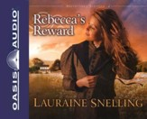 Rebecca's Reward, Daughters of Blessing #4 Audiobook on CD