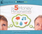 The 5 Money Personalities: Speaking the Same Love and Money Language - unabridged audiobook on CD