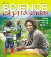Science: Not Just For Scientists