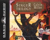 The Singer Trilogy: Unabridged Audiobook on CD