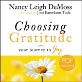 Choosing Gratitude: Unabridged Audiobook on CD