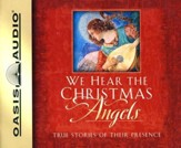 We Hear the Christmas Angels: abridged audiobook on CD