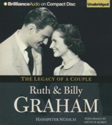 Ruth and Billy Graham: The Legacy of a Couple - unabridged audiobook on CD
