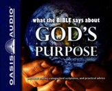 What the Bible Says About God's Purpose - Unabridged Audiobook on CD
