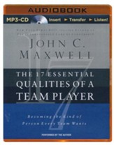 The 17 Essential Qualities of a Team Player: Becoming the Kind of Person Every Team Wants - abridged audio book on MP3-CD