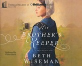 Her Brother's Keeper - unabridged audio book on CD