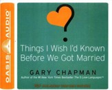 Things I Wish I'd Known Before We Got Married - Unabridged Audiobook [Download]