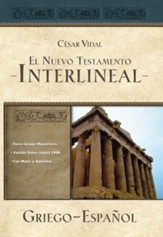 El Nuevo Testamento Interlineal Griego-Español  (Interlinear Greek/Spanish New Testament)