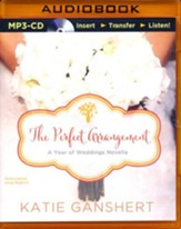The Perfect Arrangement: An October Wedding Story - unabridged audio book on MP3-CD