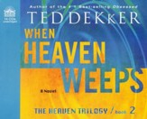 When Heaven Weeps Unabridged Audio CD