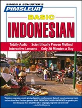 Indonesian, Basic: Learn to Speak and Understand Indonesian with Pimsleur Language Programs Audiobook on CD