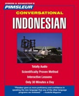 Indonesian, Conversational: Learn to Speak and Understand Indonesian with Pimsleur Language Programs Audiobook on CD
