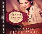 Hearts Aglow: Unabridged Audiobook on CD
