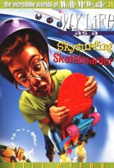 My Life as a Skysurfing Skateboarder: The Incredible Worlds of  Wally McDoogle #21