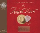 An Amish Love - Unabridged Audiobook on CD