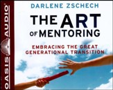 The Art of Mentoring Unabridged Audiobook on CD