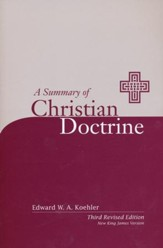 A Summary of Chirstian Doctrine NKJV