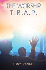 The Worship T.R.A.P.