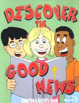 Discover the Good News: Coloring and Activity Book