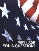 May I Ask You A Question? - American Flag  Pack of 25