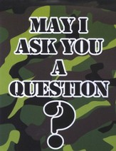 May I Ask You a Question? - Camouflage Military Pack of 25