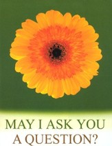 May I Ask You a Question? - Daisy  Pack of 25