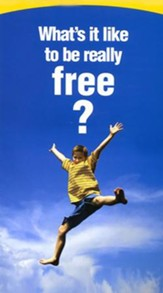 What's It Like to be Really Free?  Pack of 25