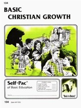 Christian Growth Self-Pac 134, Grades 9-12