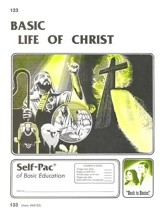 Life Of Christ Self-Pac 133, Grades 9-12