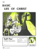 Life Of Christ Self-Pac 139, Grades 9-12