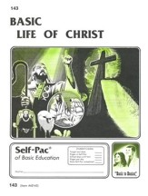 Life Of Christ Self-Pac 143, Grades 9-12