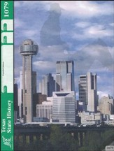 4th Edition Texas State History PACE 1079 Grade 7