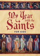 My Year with the Saints: For Kids