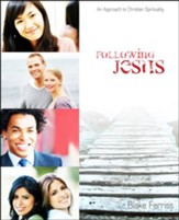Following Jesus: An Approach to Christian Spirituality