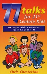 77 Talks for 21st Century Kids