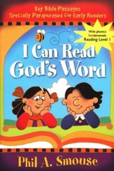 I Can Read God's Word: Key Bible Passages Specially Paraphrased  for Early Readers