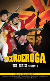 Ticonderoga - Season Three - unabridged radio drama on CD